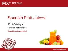 Spanish Fruit Juices - Private Label and Spanish brands