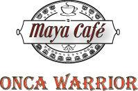 Maya Cafe - Onca Warrior
