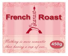 French Roast. It's all about romance.